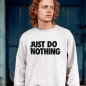 Preview: JUST DO NOTHING - SWEATER