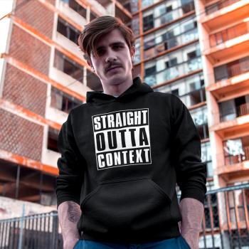 STRAIGHT OUTTA CONTEXT - HOODIE