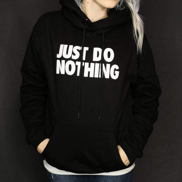 just do nothing hoodie 1